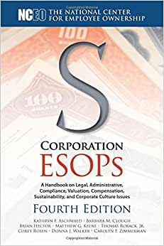 S Corporation ESOPs, 4th Ed.