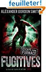 Escape from Furnace: Fugitives: Vol 4