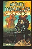 Elric Of Melnibone: Book One of the Elric Saga (0425060446) by Moorcock, Michael