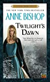 Twilight's Dawn: A Black Jewels Book (0451464052) by Bishop, Anne