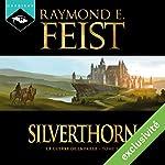 Magicien : Silverthorn (La Guerre de la Faille 3) | Raymond E. Feist