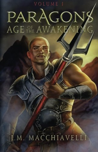 Paragons: Age of the Awakening Volume I (Volume 1)
