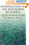 Introduction to the Philosophy of Sci...