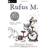 Rufus M. ~ Eleanor Estes