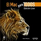 img - for El Mac para todos / The Little Mac Book: Edicion Lion / Lion Edition (Spanish Edition) book / textbook / text book