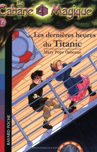 Les dernières heures du Titanic [La Cabane Magique, Tome 16] 51Nsagtul%2BL