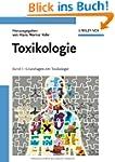 Toxikologie: Band 1: Grundlagen der T...