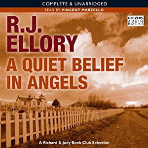 A Quiet Belief in Angels | [R J Ellory]