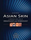 img - for Asian Skin 2e by Chua Sze Hon, Goh Chee Leok, Ng See Ket, Tan Suat Hoon (2013) Hardcover book / textbook / text book