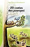 20 contes des pourquoi CE1/CE2 (Le roman )