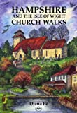 Hampshire and the Isle of Wight Church Walks