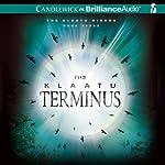 The Klaatu Terminus: Klaatu Diskos Trilogy, Book 3 | Pete Hautman