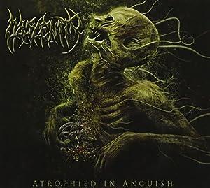 Atrophied in Anguish