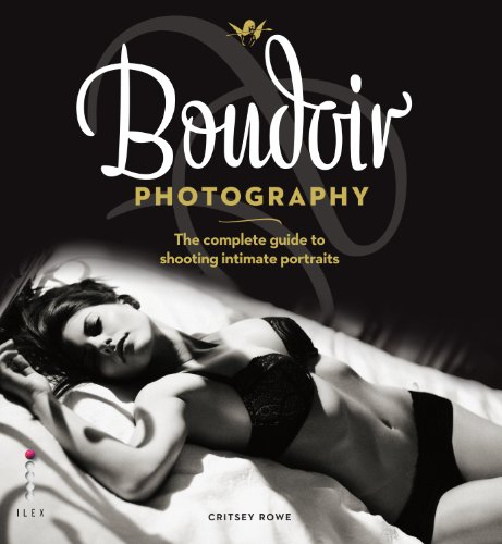 Boudoir Photography: The Complete Guide to Shooting