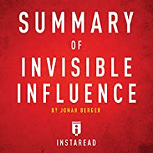 Summary of Invisible Influence by Jonah Berger: Includes Analysis Audiobook by  Instaread Narrated by Dwight Equitz