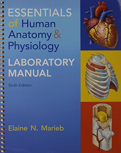 Essentials of Human Anatomy & Physiology & Essentials of Human Anatomy & Physiology Laboratory Manual & MasteringA & P with Pearson eText - ValuePack. of Human Anatomy & Physiology Package