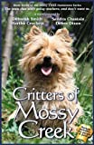img - for Critters Of Mossy Creek: Volume 7 (The Mossy Creek Series) book / textbook / text book