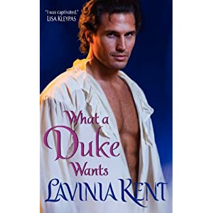 What a Duke Wants by Lavinia Kent
