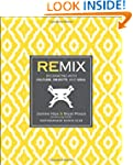 Remix: Decorating with Culture, Objec...