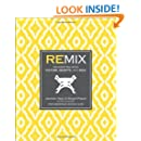 Remix: Decorating with Culture, Objects, and Soul