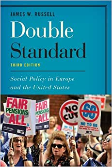 Double Standard: Social Policy in Europe and the United States ebook