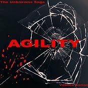 Agility: The Unknowns Saga, Book 2   Velinda Burton