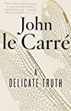 Delicate Truth (0241965160) by John le Carre