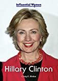 img - for Hillary Clinton (Influential Women) book / textbook / text book