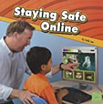 Staying Safe Online (First Facts: Sta...