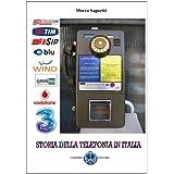 Storia Della Telefonia In Italia (Italian Edition)