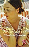 img - for L'Ecole Des Saveurs (Le Livre de Poche) (French Edition) book / textbook / text book