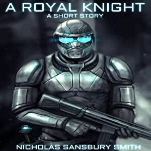 A Royal Knight: A Short Story from The Tisaian Chronicles | [Nicholas Sansbury Smith]
