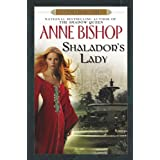 "Shalador's Lady: A Black Jewels Novelvon ""Anne Bishop"""