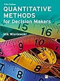 Quantitative Methods for Decision Makers (5th Edition)