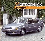 Vincent Roussel La Citroën BX de mon père