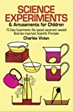 img - for Science Experiments and Amusements for Children (Dover Children's Science Books) book / textbook / text book