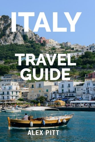 Italy-Travel-Guide-The-ultimate-travelers-Italy-guidebook-history-tour-book-and-everything-Italian