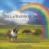 Bill at Rainbow Bridge ~ Dan Carrison