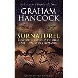 Surnaturel - Rencontres avec les premiers enseignants de l'humanit�par Graham Hancock