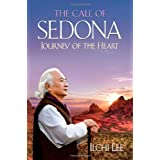 The Call of Sedona: Journey of the Heart ~ Ilchi Lee