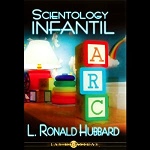 Scientology Infantil (Child Scientology) Audiobook