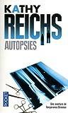 echange, troc Kathy Reichs - Autopsies