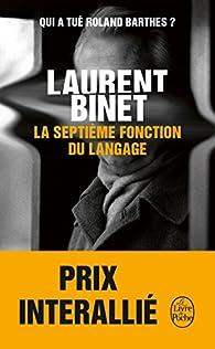 La septième fonction du langage par Laurent Binet