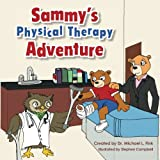img - for Sammy's Physical Therapy Adventure book / textbook / text book