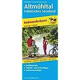 Radwanderkarte Altmühltal - Fränkisches Seenland: Mit Ausflugszielen, Einkehr- & Freizeittipps, wetterfest, reissfest, abwischbar, GPS-genau. 1:100000