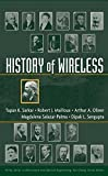 img - for History of Wireless by T. K. Sarkar (2006-01-17) book / textbook / text book