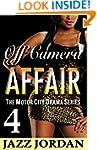 Off Camera Affair 4 (The Motor City D...