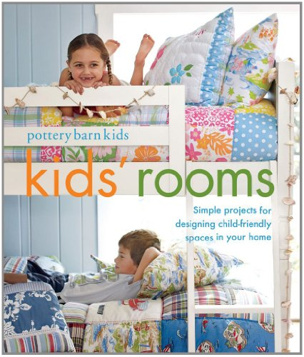 Pottery Barn Kids' Rooms: Simple Projects And Tips For Designing Child-Friendly Spaces In Your Home front-17955