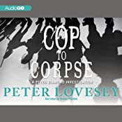 Cop to Corpse: An Inspector Peter Diamond Investigation, Book 12 | [Peter Lovesey]