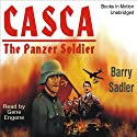 Casca: The Panzer Soldier: Casca Series #4 (       UNABRIDGED) by Barry Sadler Narrated by Gene Engene